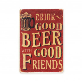 "Постер ""Drink good beer with good friends. Red"""