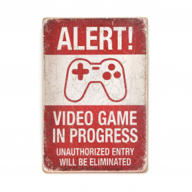 "Постер ""Alert! Video game in progress"""
