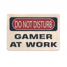 "Постер ""Do not disturb. Gamer at work"""