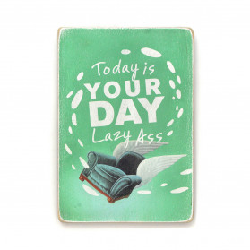 "Постер ""Today is your day"""