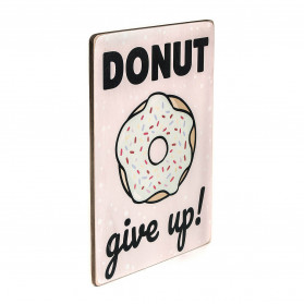 "Постер ""Donut give up!"""