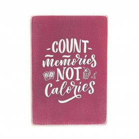 "Постер ""Count memories, not calories"""